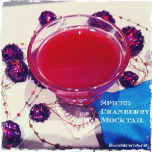 Spiced Cranberry Mocktail | @BloomMaternity | The Bloom Blog